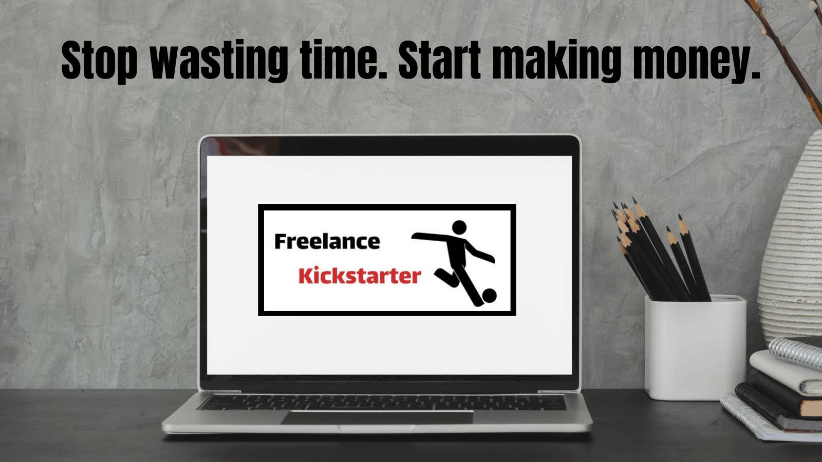 Freelance Kickstarter Course