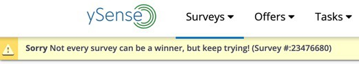 Message after being turned down for a survey on YySense