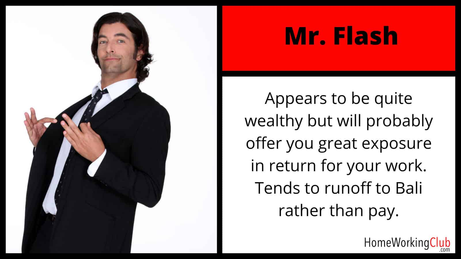 Types of Clients: Mr. Flash