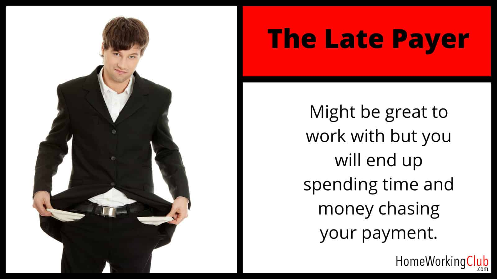 Client Type: The Late Payer